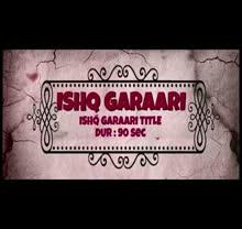 Ishq Garaari Title Song - Sharry Mann - Gulzar Chahal - Rannvijay Singh - Mandy Takhar
