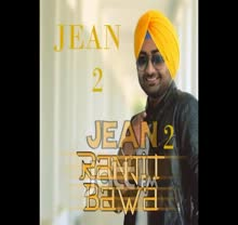 'JEAN 2'   RANJIT BAWA   FULL SONG LYRICS   LATEST PUNJABI SONGS 2014
